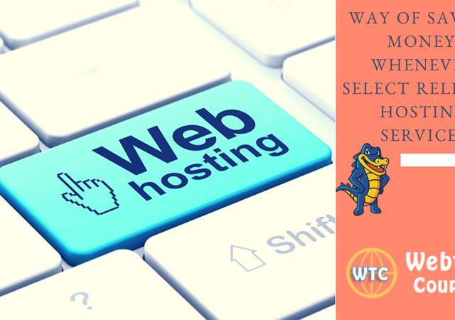 Must Know: Way Of Saving Money, Whenever Select Reliable Hosting Services